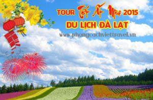 Tour du lịch Đà Lạt Tết Ất Mùi 2015 - 3N3Đ